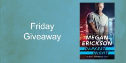 Friday Giveaway:  Darkest Night by Megan Erickson