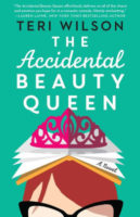 Spotlight:  The Accidental Beauty Queen by Teri Wilson