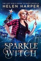 Review:  Sparkle Witch by Helen Harper