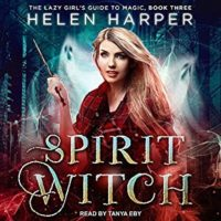 Audiobook Review:  Spirit Witch by Helen Harper