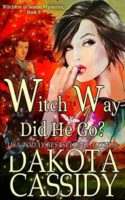 Review:  Witch Way Did He Go by Dakotah Cassidy