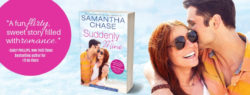 Spotlight:  Suddenly Mine by Samantha Chase