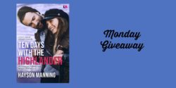 Monday eBook Giveaway:  Ten Days With The Highlander by Hayson Manning