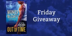 Friday Giveaway:   Out of Time by Monica McCarty