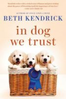 Spotlight:  In Dog We Trust by Beth Kendrick