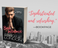 Spotlight:  Bad Influence by Stefanie London