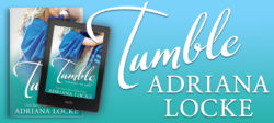 Spotlight/Guest Post:  Tumble by Adriana Locke
