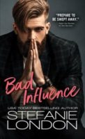 Review:  Bad Influence by Stefanie London