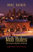 Review:  Mob Rules by Marc Rainer