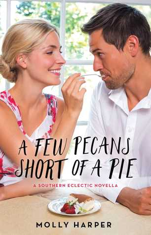 Review:  A Few Pecans Short of a Pie by Molly Harper