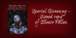 Special Giveaway:  Signed Copy of Silence Fallen by Patricia Briggs