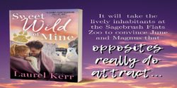 Spotlight:  Sweet Wild of Mine by Laurel Kerr