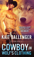 Spotlight:  Cowboy in Wolf's Clothing by Kait Ballenger