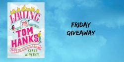 Friday Giveaway:  Waiting for Tom Hanks by Kerry Winfrey