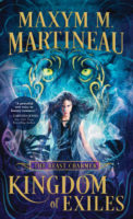 Spotlight:  Kingdom of Exiles by Maxym M. Martineau