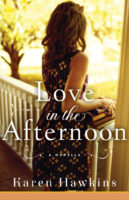 Spotlight:  Love in the Afternoon by Karen Hawkins