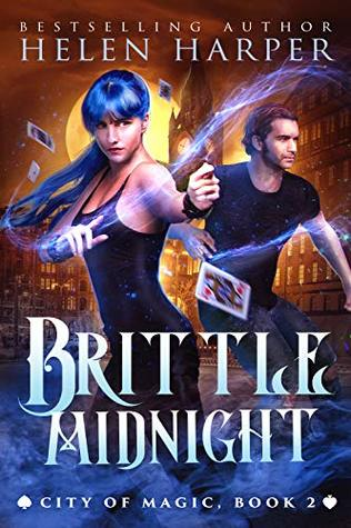 Brittle Midnight (City of Magic #2) by Helen Harper