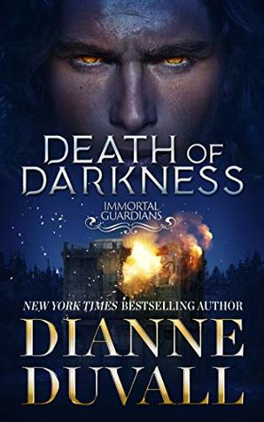 Death of Darkness (Immortal Guardians Book, #9) by Dianne Duvall
