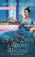 Spotlight:  How to Catch a Wicked Viscount by Amy Rose Bennett