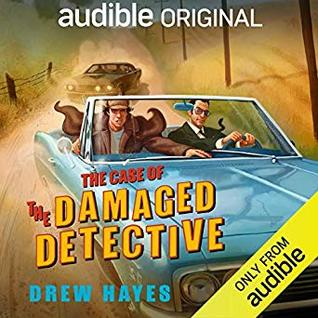 Audiobook Review:  The Case of the Damaged Detective by Drew Hayes