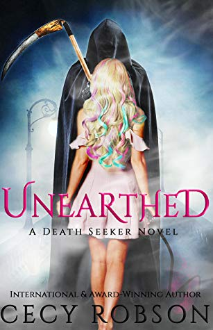 Unearthed: A Death Seeker Novel by Cecy Robson