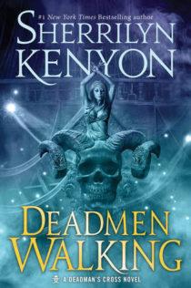 Audiobook Review:  Deadmen Walking by Sherrilyn Kenyon