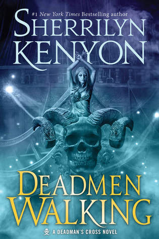 Audiobook Review:  Deadmen Walking by Sherrilyn Kenyon