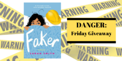 Friday Giveaway:  Faker by Sarah Smith