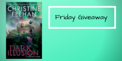 Friday Giveaway:  Dark Illusion by Christine Feehan