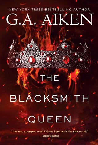The Blacksmith Queen (The Scarred Earth Saga, #1) by G.A. Aiken