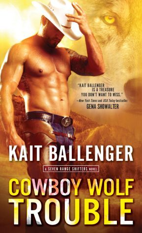 Cowboy Wolf Trouble (Seven Range Shifters, #1) by Kait Ballenger