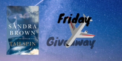 Friday Giveaway – Tailspin by Sandra Brown