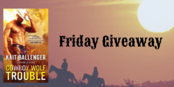 Friday eBook Giveaway:  Cowboy Wolf Trouble by Kait Ballenger