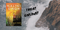 Thanksgiving Giveaway:  A Madness of Sunshine by Nalini Singh