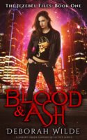 Review:  Blood & Ash by Deborah Wilde