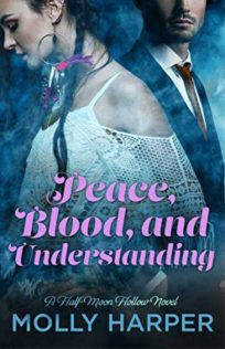 Audiobook Review:  Peace, Blood and Understanding by Molly Harper