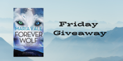 Friday Giveaway:  Forever Wolf by Maria Vale