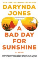 Review:  A Bad Day for Sunshine by Darynda Jones