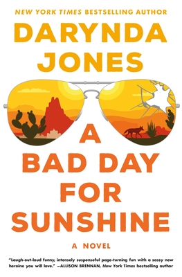 A Bad Day for Sunshine (Sunshine Vicram, #1) by Darynda Jones