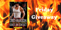 Friday Giveaway:  Ignite on Contact by Jaci Burton