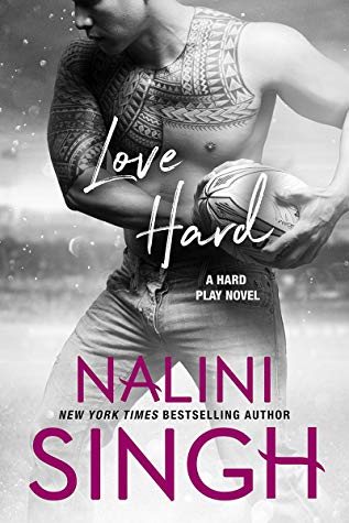 Love Hard (Hard Play, #3) by Nalini Singh