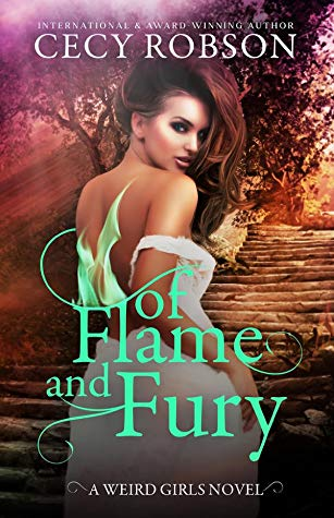 Of Flame and Fury (Weird Girls, #9, Flame, #3) by Cecy Robson