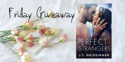Friday eBook Giveaway:  Perfect Strangers by J.T. Geissinger