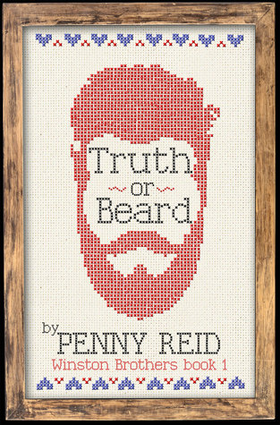 Truth or Beard (Winston Brothers, #1) by Penny Reid