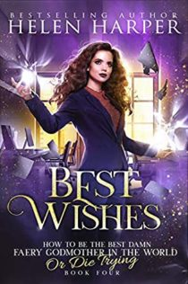 Audiobook Review:  Best Wishes by Helen Harper
