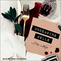 Audiobook Review:  Undeading Bells by Drew Hayes