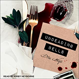 Undeading Bells by Drew Hayes, Kirby Heyborne