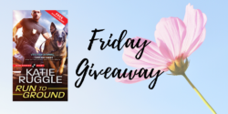 Friday Giveaway:  Run by Ground by Katie Ruggle