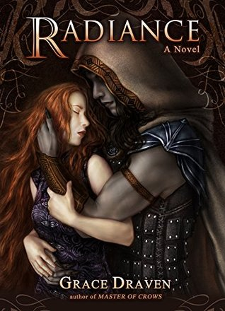 Radiance (Wraith Kings, #1) by Grace Draven