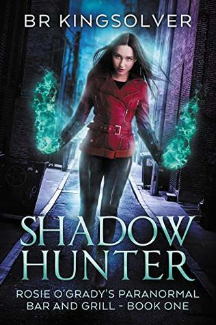 Audiobook Review:  Shadow Hunter by B.R. Kingsolver
